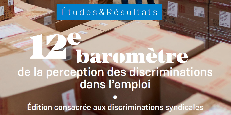 12e baromètre sur la perception des discriminations dans l'emploi